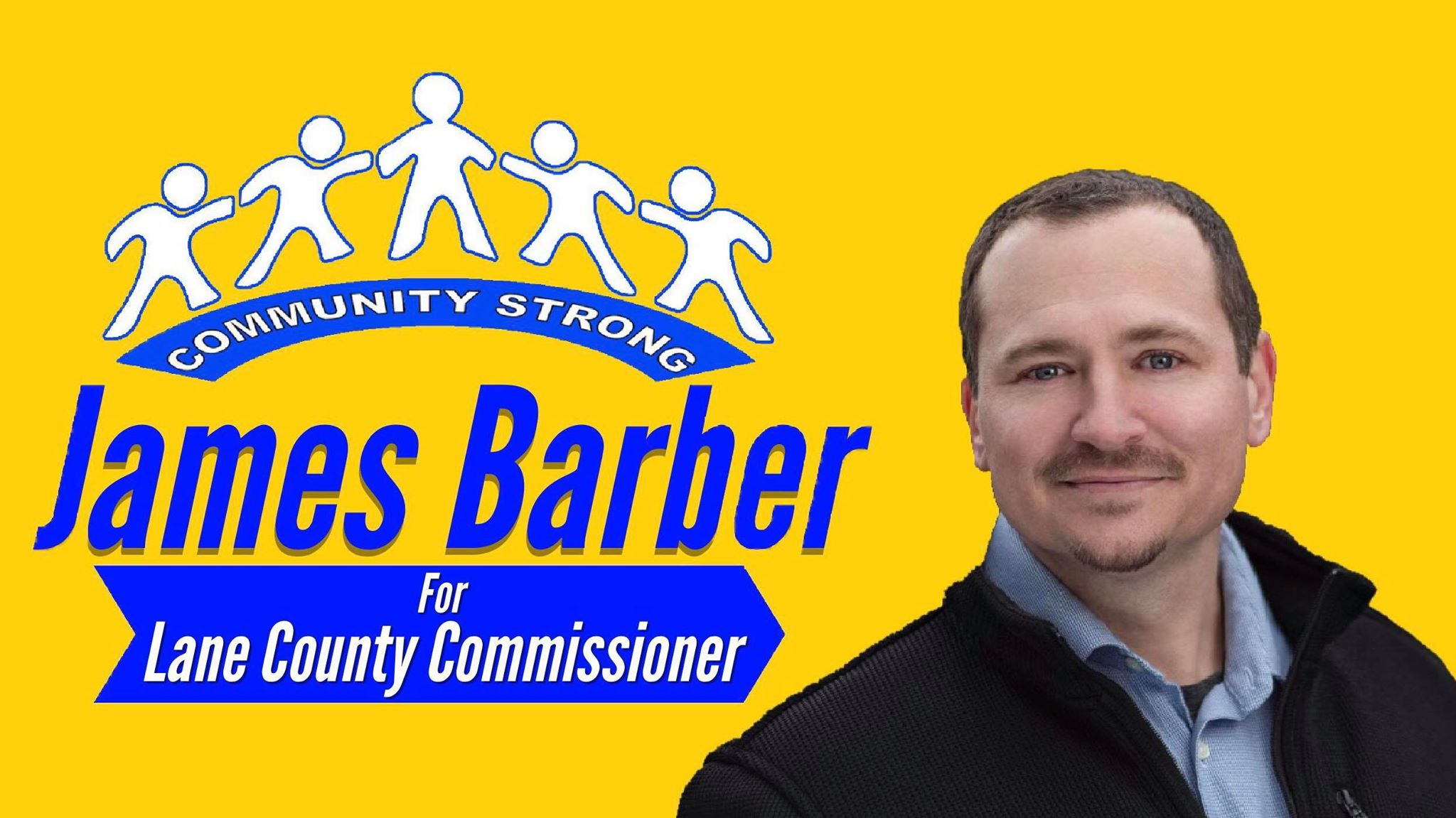 Donate today! Help elect James Barber as the next East Lane County Commissioner