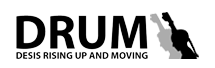 DRUM: Desis Rising Up and Moving
