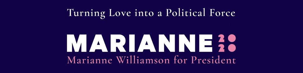 Marianne Williamson for President