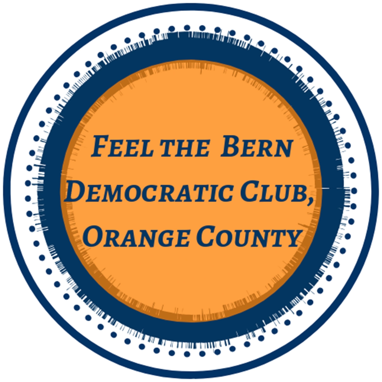 Feel the Bern Democratic Club, Orange County