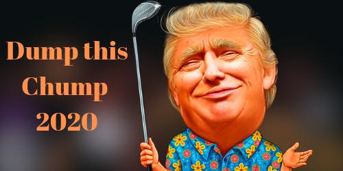 Dump This Chump 2020