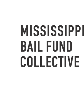 Mississippi Bail Fund Collective