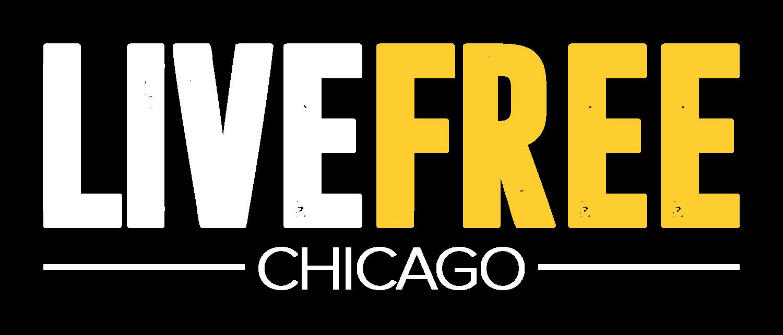 Live Free Chicago