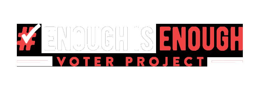 Enough is Enough Voter Project