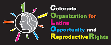 Colorado Organization for Latina Opportunity and Reproductive Rights